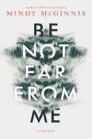 Be Not Far From Me - Mindy McGinnis