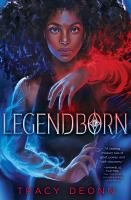 Legendborn - Tracy Deonn
