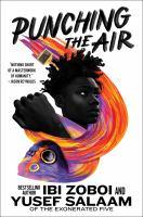 Punching the Air - Ibi Aanu Zoboi