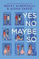 Yes No Maybe So - Becky Albertalli
